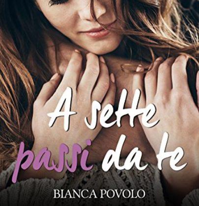 """Terza tappa del blogtour + review dedicato a """"A sette passi da te"""": estratti + teaser"""