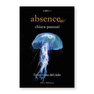 """""""Absence – l'altro volto del cielo"""" di Chiara Panzuti"""