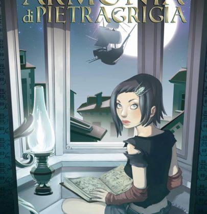"""Recensione a """"Armonia di Pietragrigia"""" di Angelica Elisa Moranelli"""