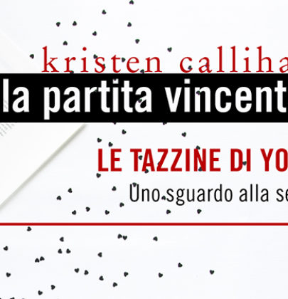 "5^ tappa BlogTour + Giveaway dedicato a ""La partita vincente"" di Kristen Callihan"
