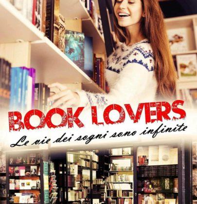 """É uscito """"Book Lovers. Le vie dei sogni sono infinite"""" di Giulia Rizzi"""