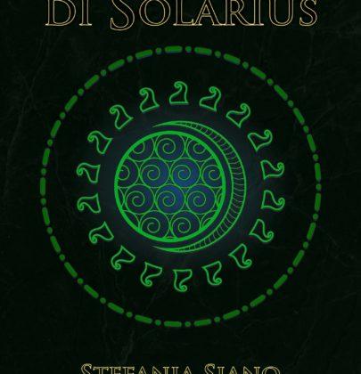 """Anteprima de """"La maledizione di Solarius"""" di Stefania Siano"""