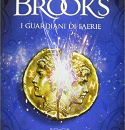 "Recensione a ""I Guardiani di Faerie"" di Terry Brooks"