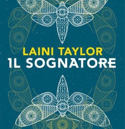 """Recensione a """"Il Sognatore"""" di Laini Taylor"""
