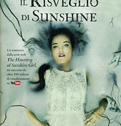 """Recensione a """"Il Risveglio di Sunshine"""" di Paige McKenzie"""