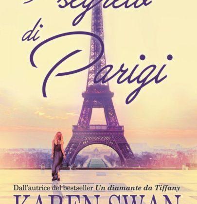 """Recensione a """"Il segreto di Parigi"""" di Karen Swan"""
