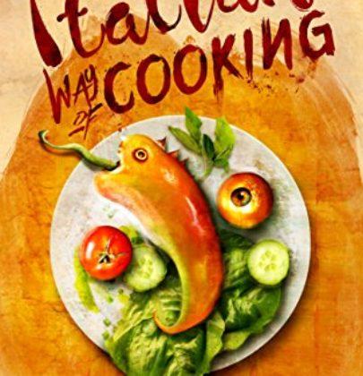 """Recensione a """"Italian Way of Cooking"""" di Marco Cardone primo post dedicato allo special guest di maggio"""