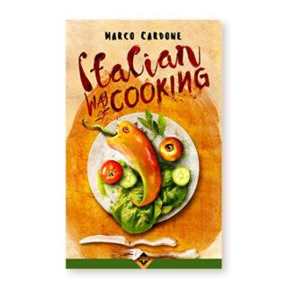 """Italian Way of Cooking"" di Marco Cardone"