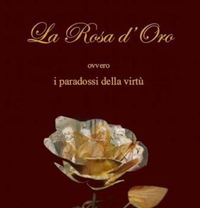 """Segnalazione di """"La rosa d'oro"""" di F.E. De Lauris"""