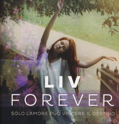 "Recensione a ""Liv Forever"" di Amy Talkington"