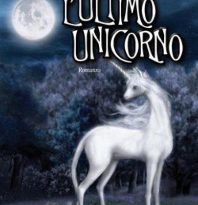 """Recensione de """"L'ultimo Unicorno"""" di Peter S. Beagle"""