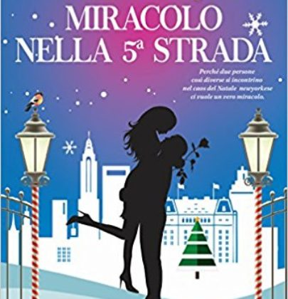 "Anteprima di ""Miracolo nella 5a strada"", continua la serie di Sarah Morgan From Manhattan with Love"