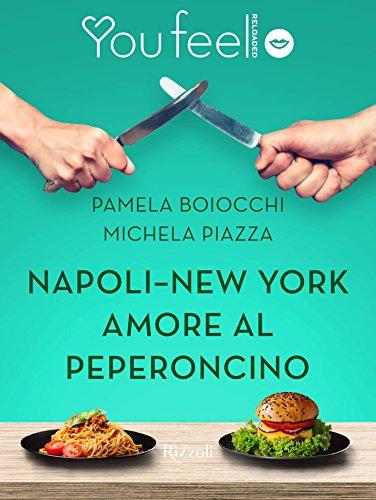 Napoli-New York amore al peperoncino