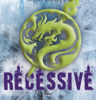 """Recensione a """"Recessive"""" di Irene Grazzini"""