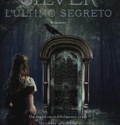 """Recensione a """"Silver – L'ultimo segreto"""" di Kerstin Gier"""