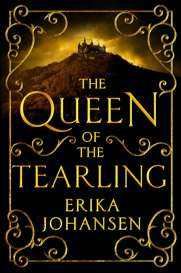 THE QUEEN OF TEARLING - by Erika Johansen