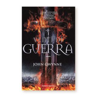 """""""Venti di Guerra"""" di John Gwynne"""