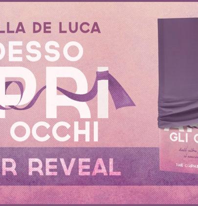 """Cover Reveal di """"Adesso apri gli occhi"""" di Ornella De Luca"""