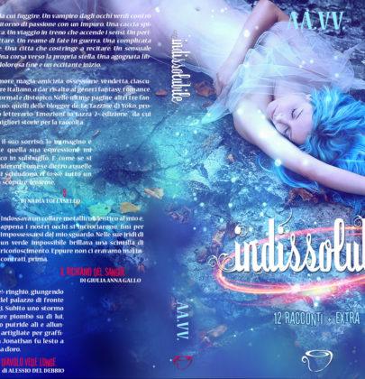 """""""Indissolubile"""": la nostra antologia di racconti sarà presto online!!"""