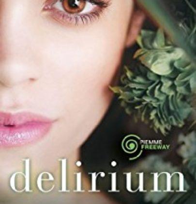 """Recensione al romanzo distopico """"Delirium"""" di Lauren Oliver"""