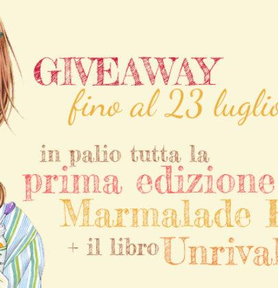 """Giveaway misto: la prima edizione di """"Marmalade Boy"""" e """"Unrivaled"""""""