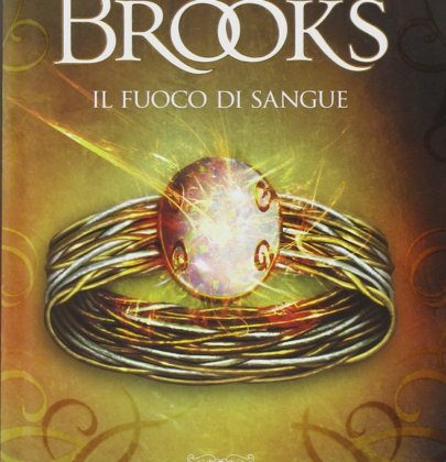 """Recensione a """"Il Fuoco di Sangue"""" di Terry Brooks"""