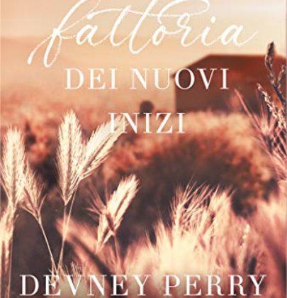 """Review Party dedicato a """"La fattoria dei nuovi inizi"""" di Devney Perry"""