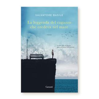 """""""La leggenda del ragazzo che credeva nel mare"""" di Salvatore Basile"""