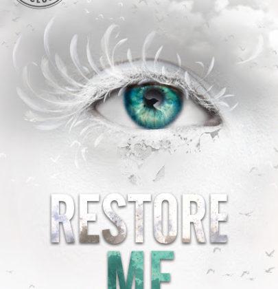 """Arriva """"Restore Me"""", il nuovo libro della serie Shatter Me di Tahereh Mafi!"""