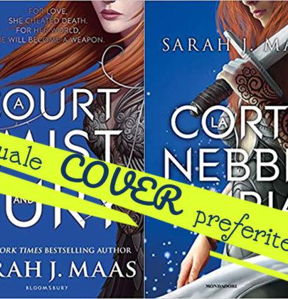 """Tazzine a confronto: cover italiana VS cover originale di """"La corte di nebbia e furia"""" di Sarah J. Maas"""