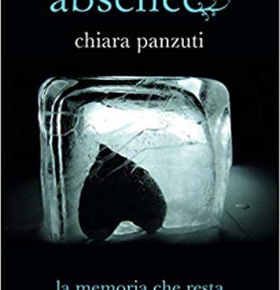 """Blog Tour: """"Absence – La memoria che resta"""" di Chiara Panzuti"""