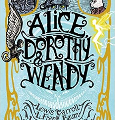 "Review Tour dedicato a ""Alice, Dorothy e Wendy"""