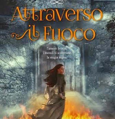 """Recensione di """"Attraverso il fuoco"""" di Josephine Angelini"""