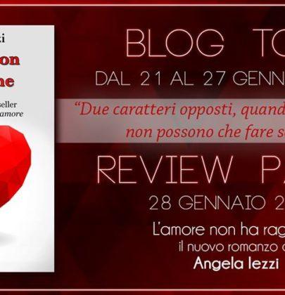 """Blog Tour di """"L'amore non ha ragione"""" di Angela Iezzi sesta tappa: 7 motivi per leggere il libro"""