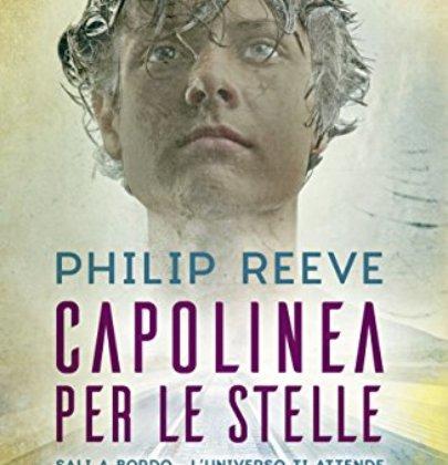 """Recensione a """"Capolinea per le stelle"""" di Philip Reeve"""