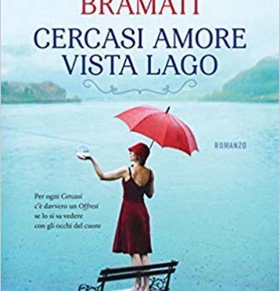 "Recensione a ""Cercasi amore vista lago"" di Virginia Bramati"