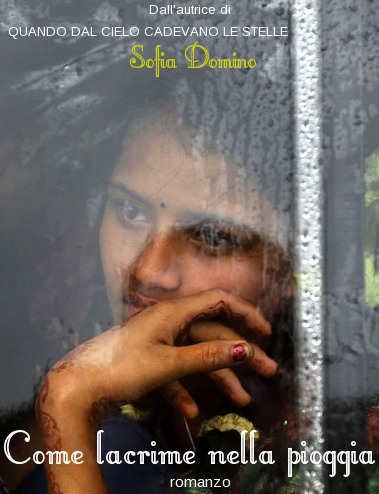Come lacrime nella pioggia, Sofia Domino, copertina.-le tazzine di yoko