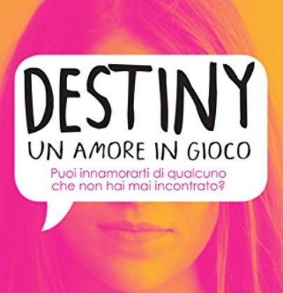 """Recensione a """"Destiny, un amore in gioco"""" di Lindsey Summer"""