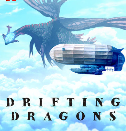 Recensione all'anime Drifting Dragons