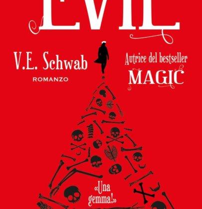 "Anteprima di ""Evil"" di V.E. Schwab"