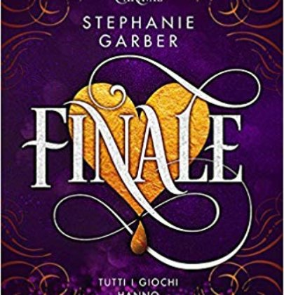 """Anteprima di """"Finale"""" di Stephanie Garber"""