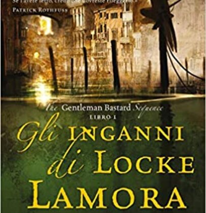 "Review Party dedicato a ""Gli inganni di Locke Lamora"" di Scott Lynch"