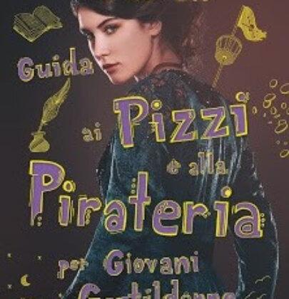"""Review Party dedicato a """"Guida ai pizzi e alla pirateria per giovani gentildonne"""""""
