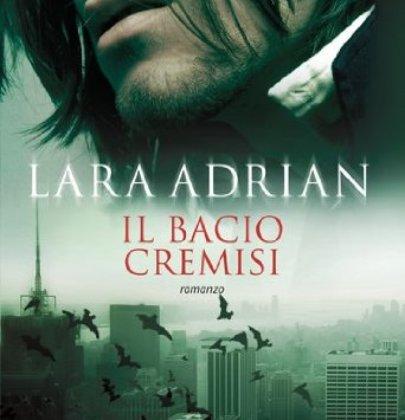 """Recensione de """"Il bacio cremisi"""" di Lara Adrian"""