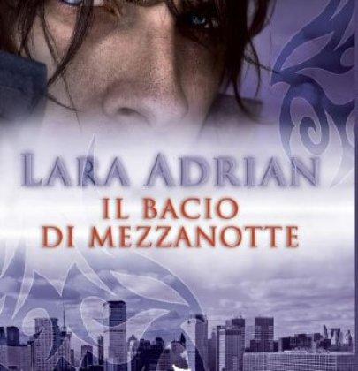 """Recensione a """"Il bacio di mezzanotte"""" di Lara Adrian"""