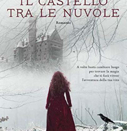 """Torna Kerstin Gier, autrice della trilogia delle Gemme, con un paranormal YA """"Il castello tra le nuvole"""""""