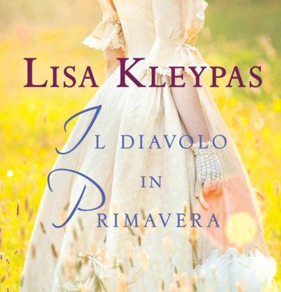 """Anteprima di """"Il diavolo in primavera"""" di Lisa Kleypas"""