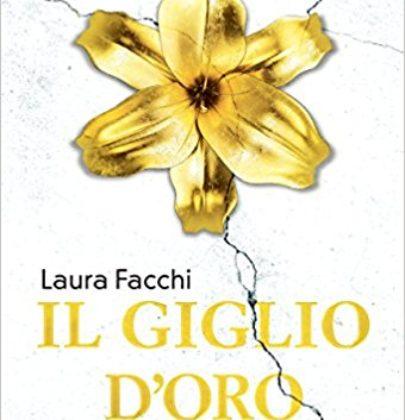 """Domani esce """"Il giglio d'oro"""" di Laura Facchi, uno sci-fi che unisce avventura e romanticismo"""