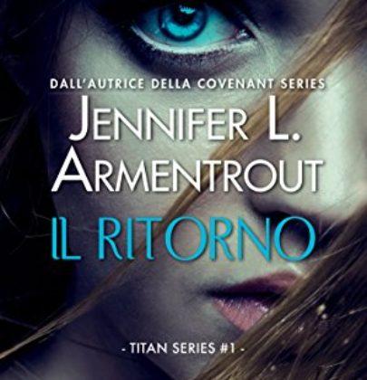 """Arriva """"Il ritorno"""", primo libro della Titan series della Armentrout"""