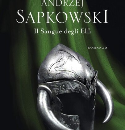 Il Sangue degli Elfi: recensione al primo romanzo vero e proprio della saga di Geralt di Rivia